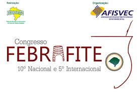 Abertas inscrições para o 10º Congresso Nacional e 5º Internacional Febrafite
